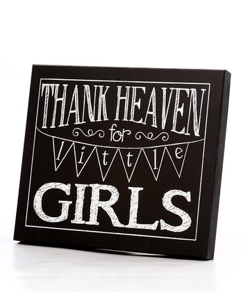 Black & White 'Thank Heaven for Little Girls' Wall Art
