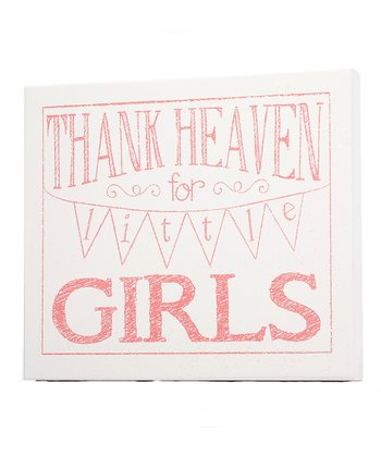 White & Pink 'Thank Heaven for Little Girls' Wall Art