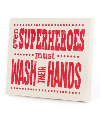Red 'Even Superheroes Must Wash' Wall Art