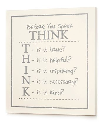 White 'Before You Speak Think' Wall Art