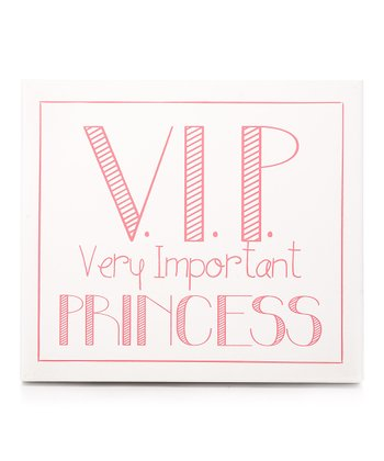White 'VIP: Very Important Princess' Wall Art