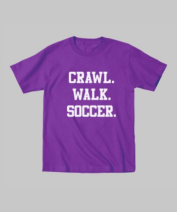 Purple 'Crawl. Walk. Soccer.' Tee - Toddler & Girls