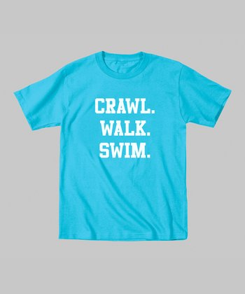 Turquoise 'Crawl. Walk. Swim.' Tee - Toddler & Kids
