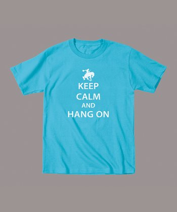 Turquoise 'Keep Calm and Hang On' Tee - Toddler & Kids