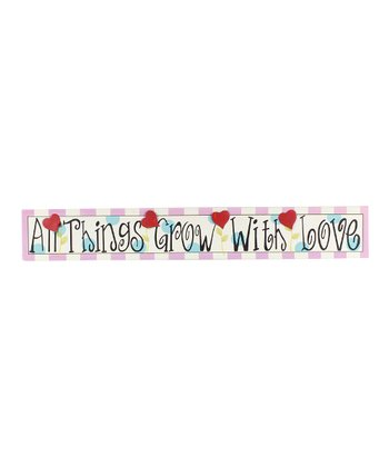 Pink 'All Things Grow With Love' Wall Art