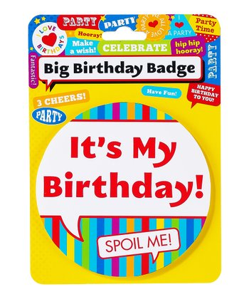 'It's My Birthday' Big Badge