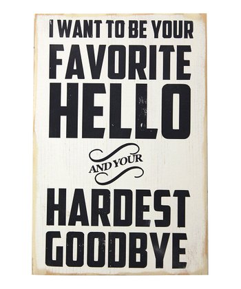 White 'Favorite Hello' Wood Sign