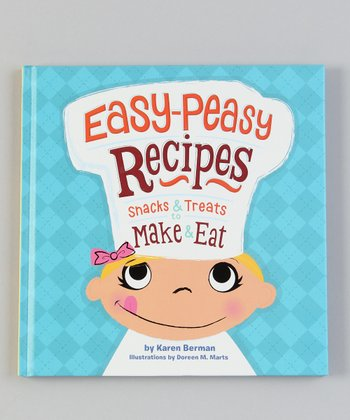 Easy-Peasy Recipes Hardcover