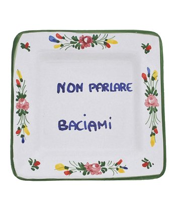 'Don't Talk, Kiss Me' Italian Proverb Tray