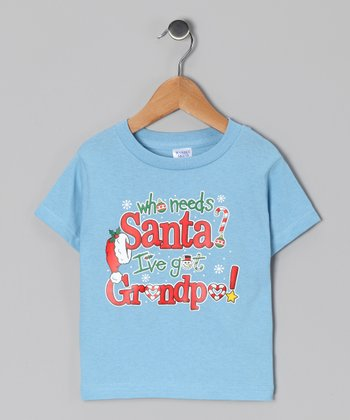 Light Blue 'Santa? I've Got Grandpa' Tee - Infant, Toddler & Kids