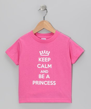 Raspberry 'Be a Princess' Tee - Toddler & Girls