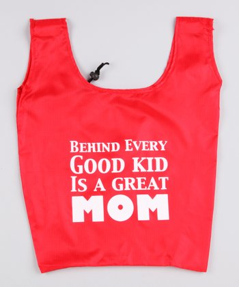 Red 'Behind Every Good Kid Is a Great Mom' Shopper