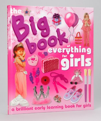 My Big Book Everything for Girls Hardcover