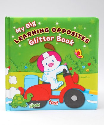 My Big Learning Opposites Glitter Board Book