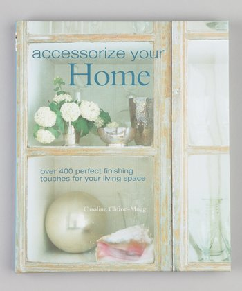 Accessorize Your Home Hardcover