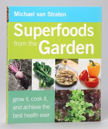Superfoods from the Garden Paperback