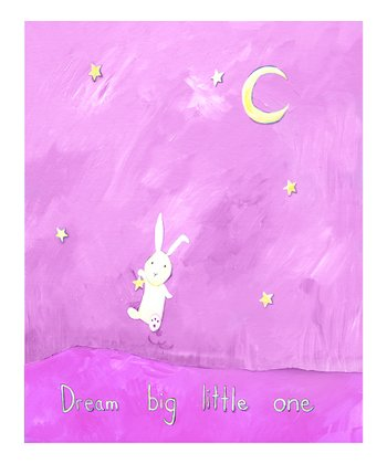 Pink 'Dream Big Little One' Print