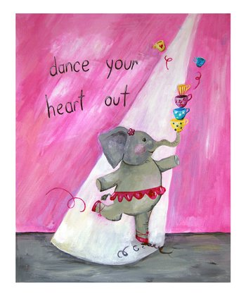 Pink 'Dance Your Heart Out' Print