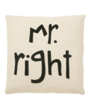 'Mr. Right' Pillow