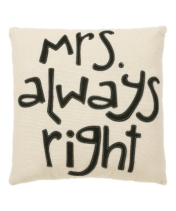 'Mrs. Always Right' Pillow