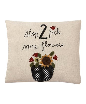 White & Black 'Stop 2 Pick Some Flowers' Throw Pillow