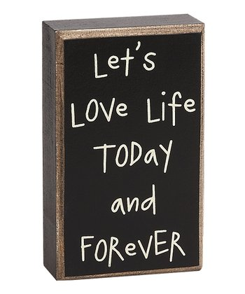 'Let's Love Life' Box Sign