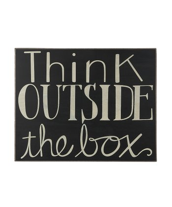 'Think Outside the Box' Box Sign