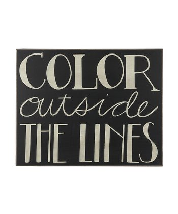 'Color Outside the Lines' Box Sign