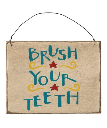 'Brush Your Teeth' Sign