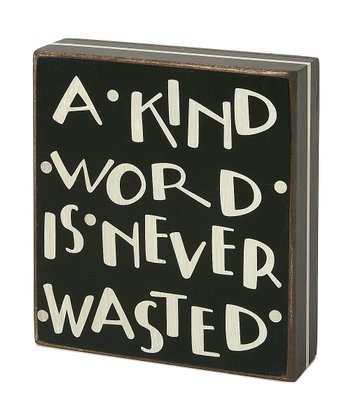 'A Kind Word' Sign