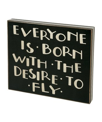 'Desire to Fly' Box Sign