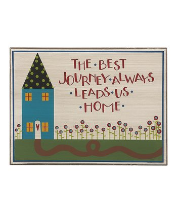 'The Best Journey' Sign