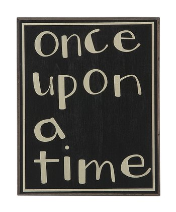 'Once Upon a Time' Sign