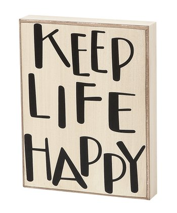 'Keep Life Happy' Box Sign
