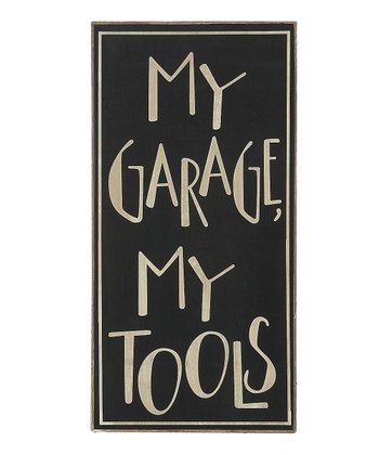 'My Garage My Tools' Sign