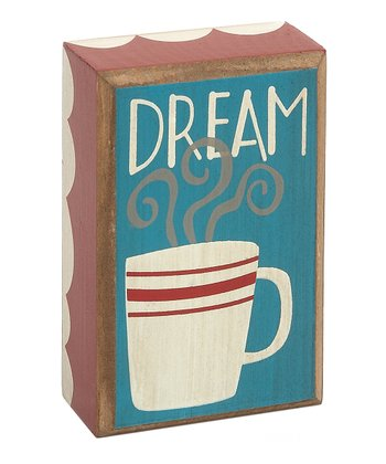 'Dream' Mug Box Sign