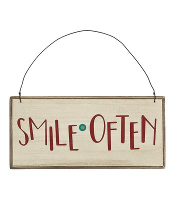 'Smile Often' Sign