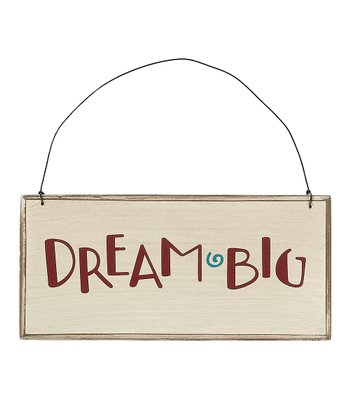 'Dream Big' Sign