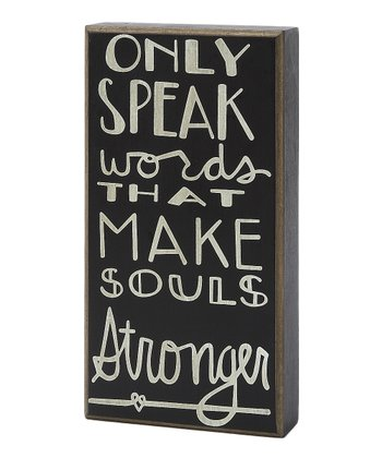 'Only Speak' Box Sign