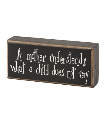 'A Mother Understands' Box Sign