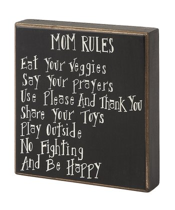 'Mom Rules' Box Sign