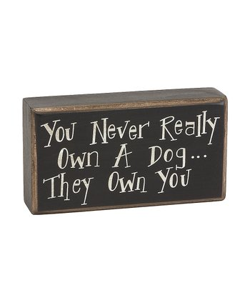 'Own a Dog' Box Sign