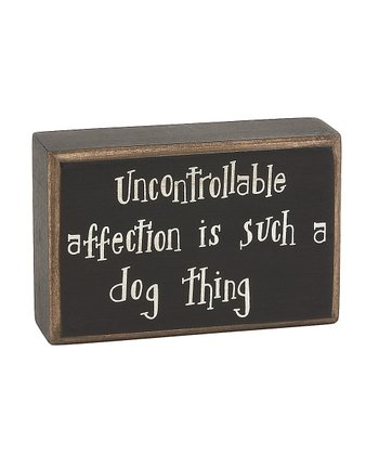 'Uncontrollable Affection' Box Sign