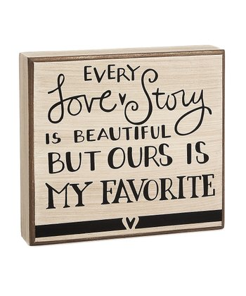 'Every Love Story' Box Sign