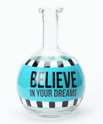 'Believe in Your Dreams' Bottle