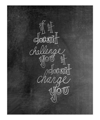 'Change You' Chalkboard Print