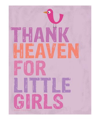 'Thank Heaven for Little Girls' Print