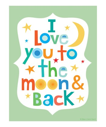 Green 'I Love You to the Moon and Back' Print