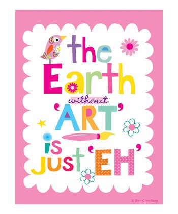 Pink 'The Earth Without Art' Print