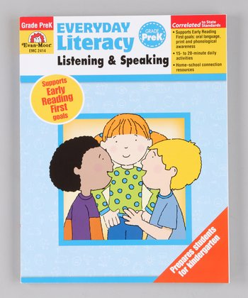Everyday Literacy Listening & Speaking: Pre-K Paperback